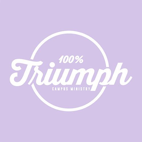 100% TRIUMPH CAMPUS MINISTRIES